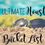 The Ultimate Houston Summer Bucket List