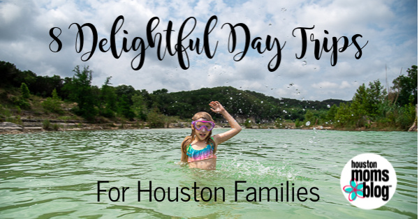 8 Delightful Day Trips for Houston Families | Houston Moms Blog