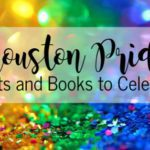Houston Pride:: Events and Books to Celebrate
