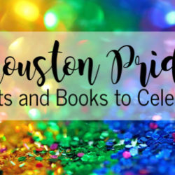 Houston Pride | Houston Moms Blog