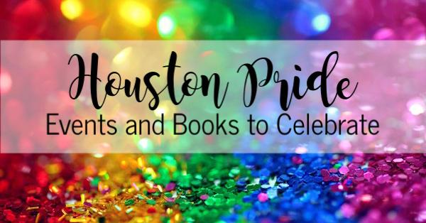 Houston Pride | Houston Moms Blog