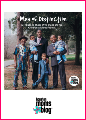 "Houston Moms Blog ""Men of Distinction :: A Tribute to the Men Who Stand Up For Children Without Fathers"" #houstonmomsblog #momsaroundhouston"