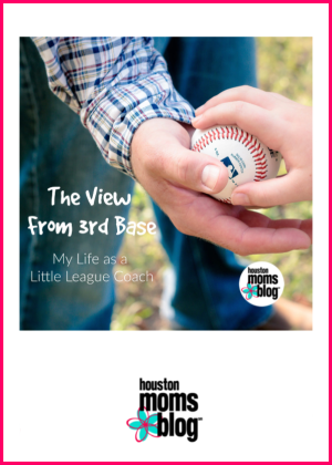 """Houston Moms Blog """"The View from 3rd Base :: My Life As A Little League Coach"""" #houstonmomsblog #momsaroundhouston"""