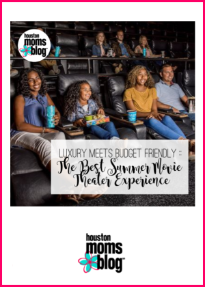 "Houston Moms Blog ""Luxury Meets Budget-Friendly :: The Best Summer Movie Theatre Experiences"" #houstonmomsblog #momsaroundhouston"