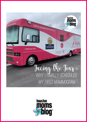 "Houston Moms Blog ""Facing the Fear :: Why I Finally Scheduled My First Mammogram"" #houstonmomsblog #momsaroundhouston"