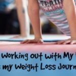 How Working Out with My Kids Makes my Weight Loss Journey Fun