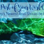 Part of Your World:: Why Disney's Newest Ariel Should be Celebrated