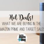 {Hot Deals!} What We Are Buying in the Amazon Prime and Target Sales!