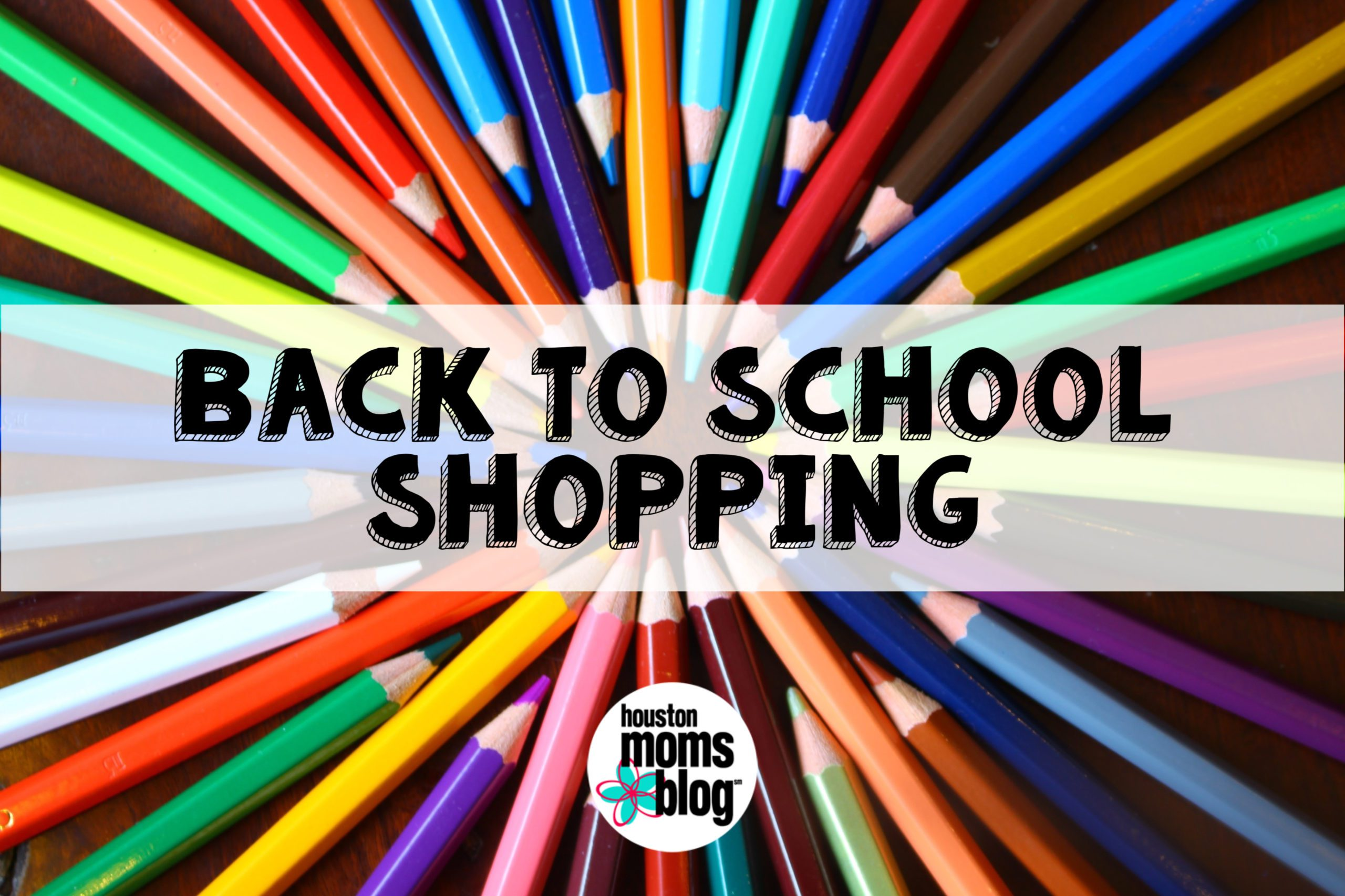 "Houston Moms Blog ""The Ultimate Back to School Guide for Houston Moms :: Back to School Shopping"" #houstonmomsblog #momsaroundhouston"