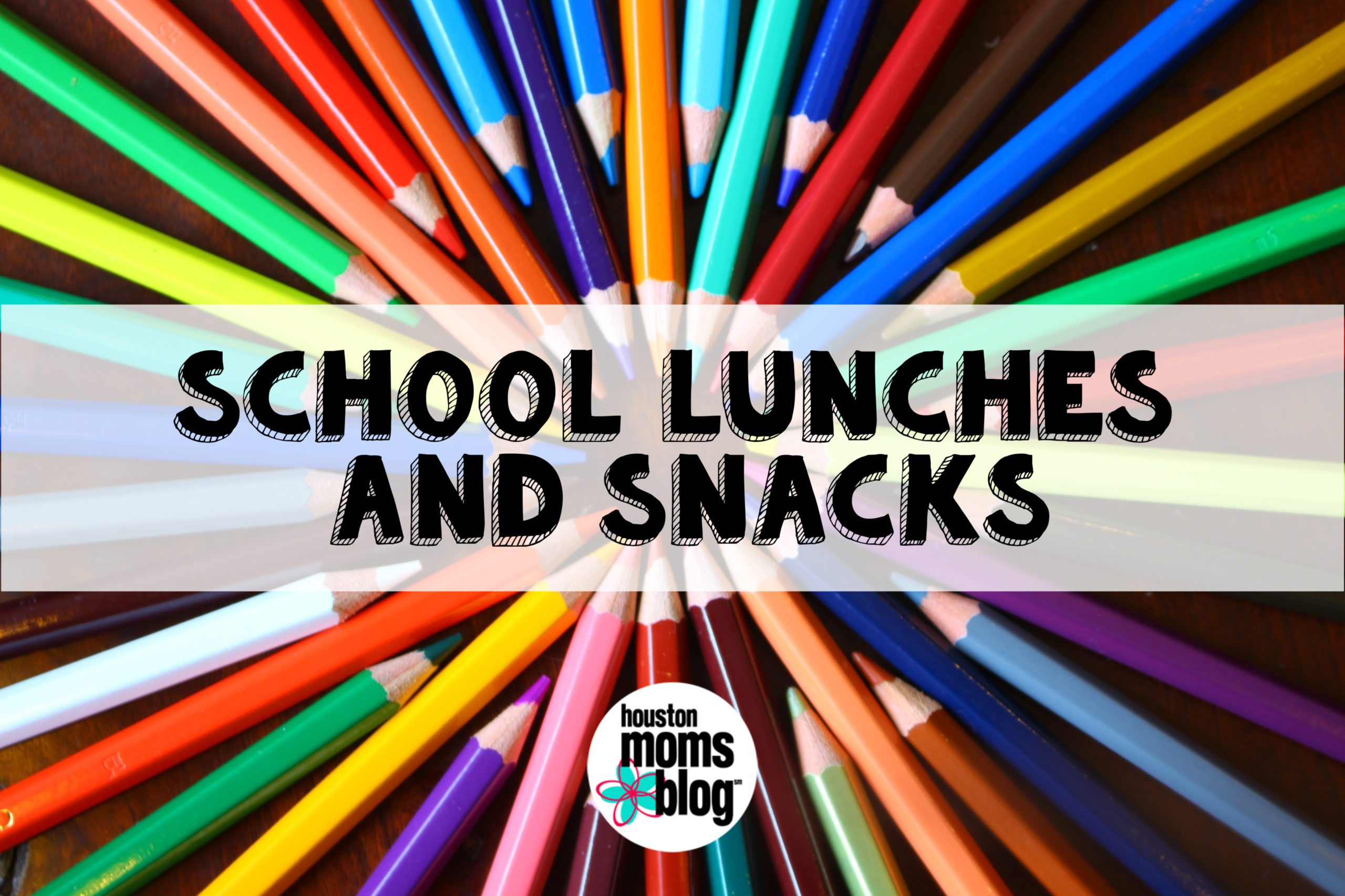 "Houston Moms Blog ""The Ultimate Back-to-School Guide for Houston Moms :: School Lunches and Snacks"" #houstonmomsblog #momsaroundhouston"
