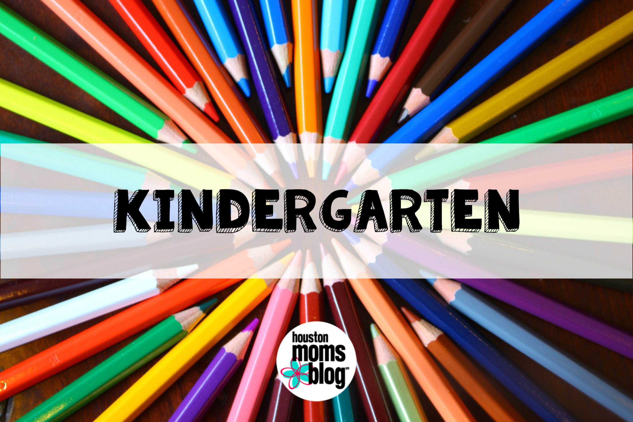 "Houston Moms Blog ""The Ultimate Back to School Guide :: Kindergarten"" #houstonmomsblog #momsaroundhouston"