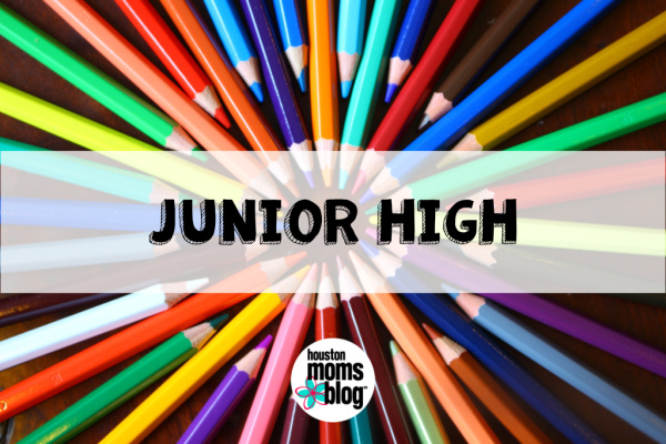 "Houston Moms Blog ""The Ultimate Back-to-School Guide for Houston Moms :: Junior High"" #houstonmomsblog #momsaroundhouston"