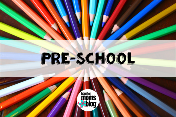 "Houston Moms Blog ""The Ultimate Back-to-School Guide for Houston Moms :: Pre-School"" #houstonmomsblog #momsaroundhouston"