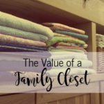 The Value of a Family Closet