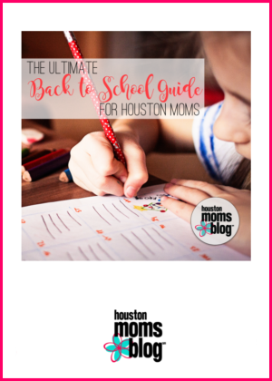 "Houston Moms Blog ""The Ultimate Back to School Guide for Houston Moms"" #houstonmomsblog #momsaroundhouston"