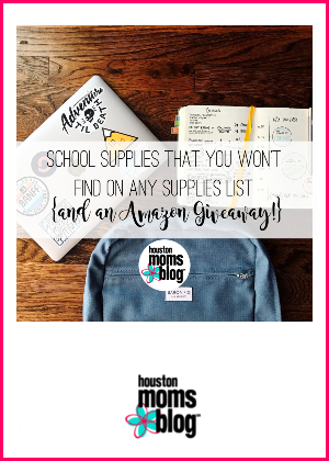 "Houston Moms Blog ""School Supplies That You Won't Find on Any Supplies List {And an Amazon Giveaway!}"" #houstonmomsblog #momsaroundhouston"