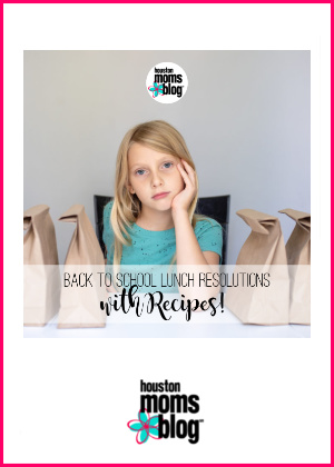 "Houston Moms Blog ""Back to School Lunch Resolutions {with Recipes!}"" #houstonmomsblog #momsaroundhouston"