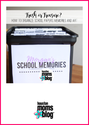 "Houston Moms Blog ""Trash or Treasure :: How to Organize School Papers, Memories, and Art"" #houstonmomsblog #momsaroundhouston"