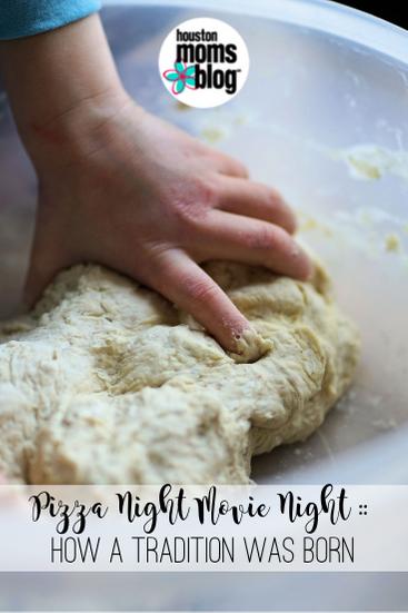 "Houston Moms Blog ""Pizza Night Movie Night :: How a Tradition Was Born"" #houstonmomsblog #momsaroundhouston"