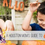A Houston Moms Guide to October 2019
