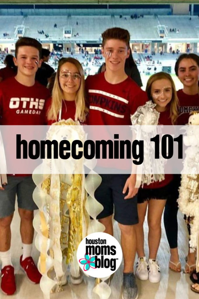 "Houston Moms Blog ""Homecoming 101"" #houstonmomsblog #momsaroundhouston"