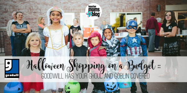 """Houston Moms Blog """"Halloween Shopping on a Budget :: Goodwill Has Your Ghoul and Goblin Covered"""" #houstonmomsblog #momsaroundhouston"""