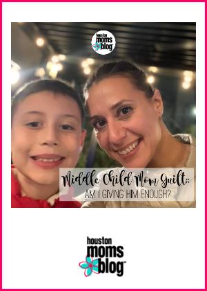 "Houston Moms Blog ""Middle Child Mom Guilt :: Am I Giving Him Enough?"" #houstonmomsblog #momsaroundhouston"