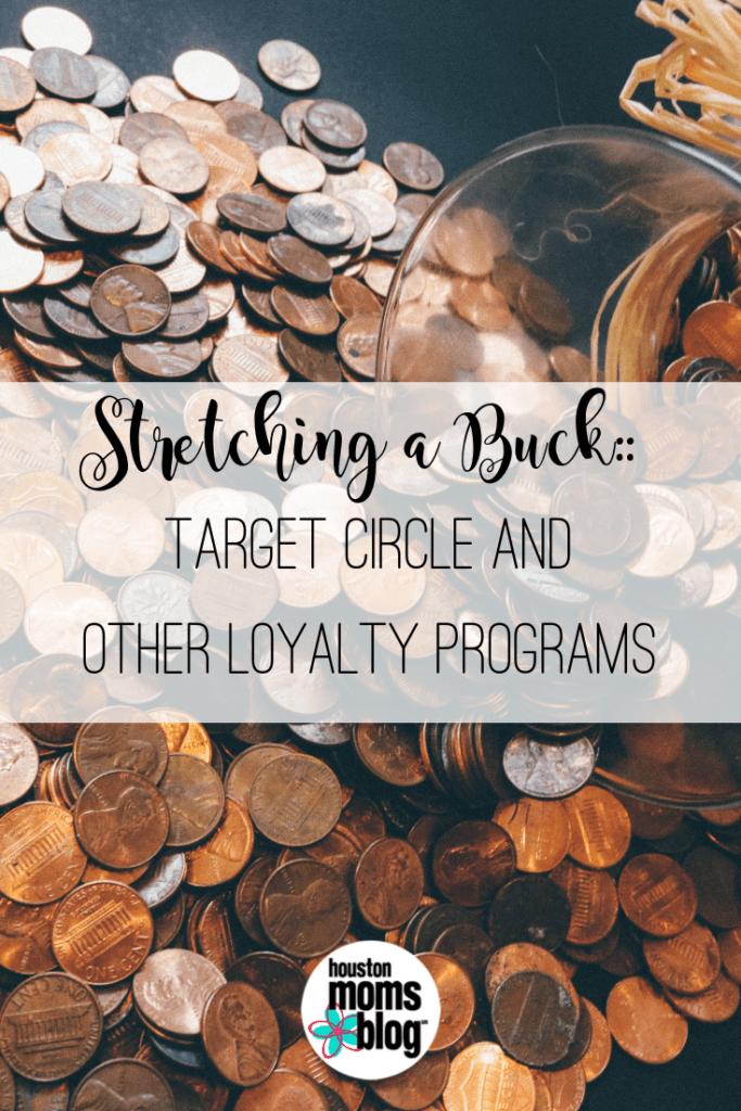 "Houston Moms Blog ""Stretching a Buck :: Target Circle and Other Loyalty Programs"" #houstonmomsblog #momsaroundhouston"