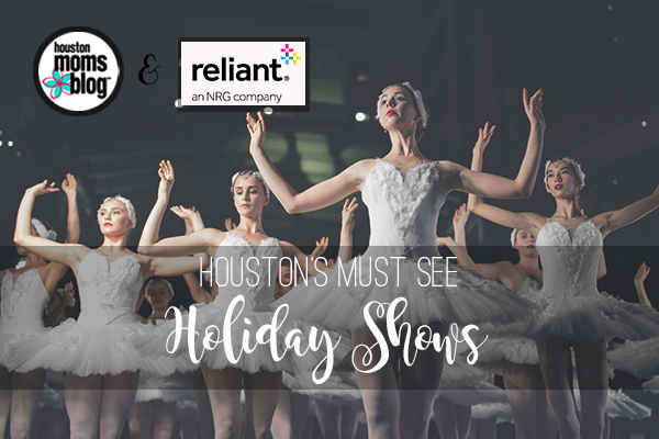 "Houston Moms Blog ""Houston's Must See Holiday Shows"" #houstonmomsblog #momsaroundhouston"