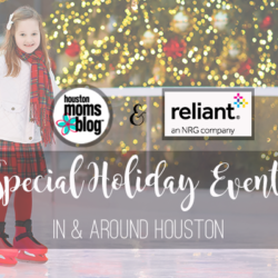 "Houston Moms Blog ""Special Holiday Events In & Around Houston"" #houstonmomsblog #momsaroundhouston"