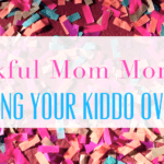 Thankful Mom Moment:: Watching Your Kiddo Overcome