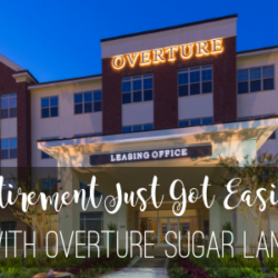 "Houston Moms Blog ""Retirement Just Got Easier With Overture Sugar Land"" #houstonmomsblog #momsaroundhouston"