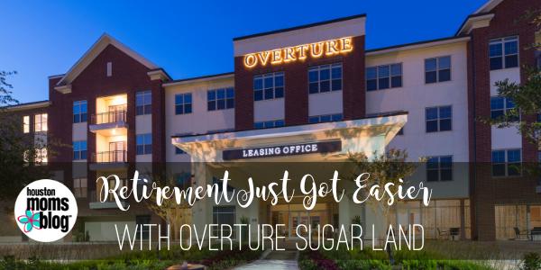 """Houston Moms Blog """"Retirement Just Got Easier With Overture Sugar Land"""" #houstonmomsblog #momsaroundhouston"""