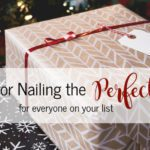 5 Tips for Nailing the Perfect Gift for Everyone on Your List