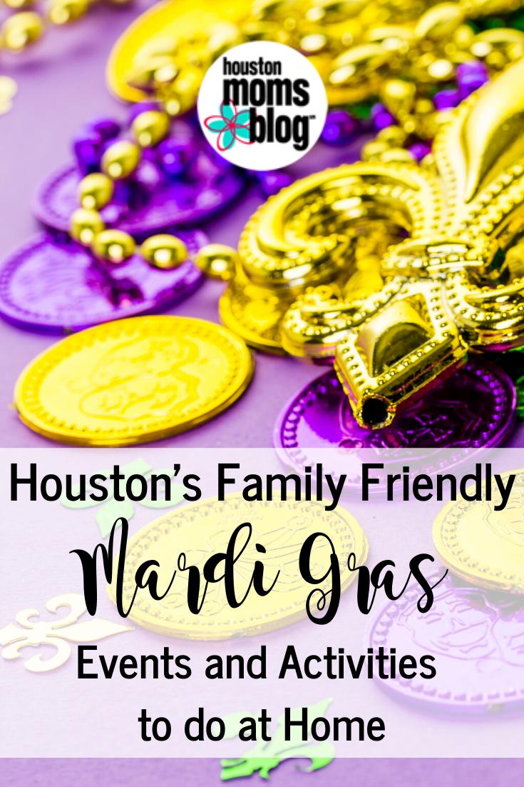 "Houston Moms Blog ""Houston's Family Friendly Mardi Gras Events an Activities to do at Home"" #houstonmomsblog #momsaroundhouston"