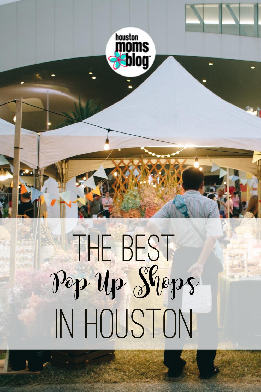 """Houston Moms Blog """"The Best Pop Up Shops in Houston"""" #houstonmomsblog #momsaroundhouston"""