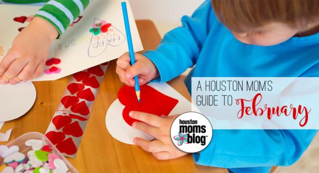 "Houston Moms Blog ""A Houston Moms Guide to February"" #houstonmomsblog #momsaroundhouston #houstonmoms"