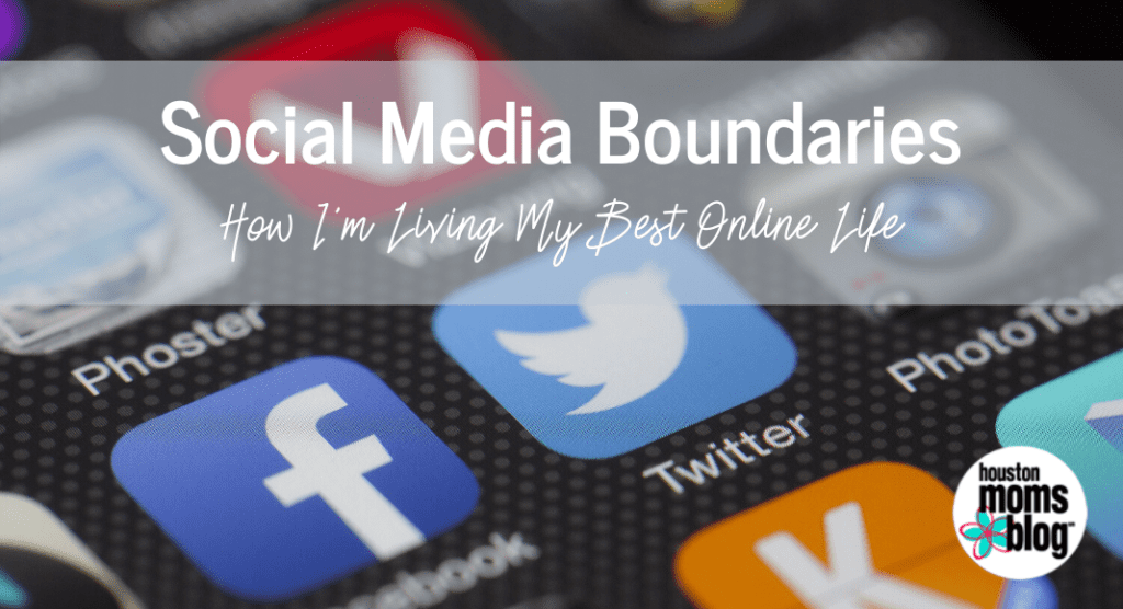 Social Media Boundaries:: How I'm Living My Best Online Life