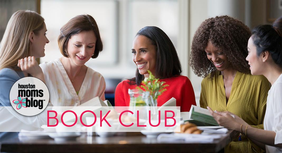 Houston Moms Blog Book Club #Houstonmomsblog #momsaroundhouston
