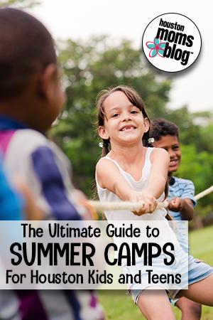 "Houston Moms Blog ""The Ultimate Guide to Summer Camps for Houston Kids and Teens"" #houstonmomsblog #momsaroundhouston"