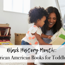 """Houston Moms Blog """"Black History Month:: African American Books for Toddlers"""" #houstonmomsblog #momsaroundhouston"""