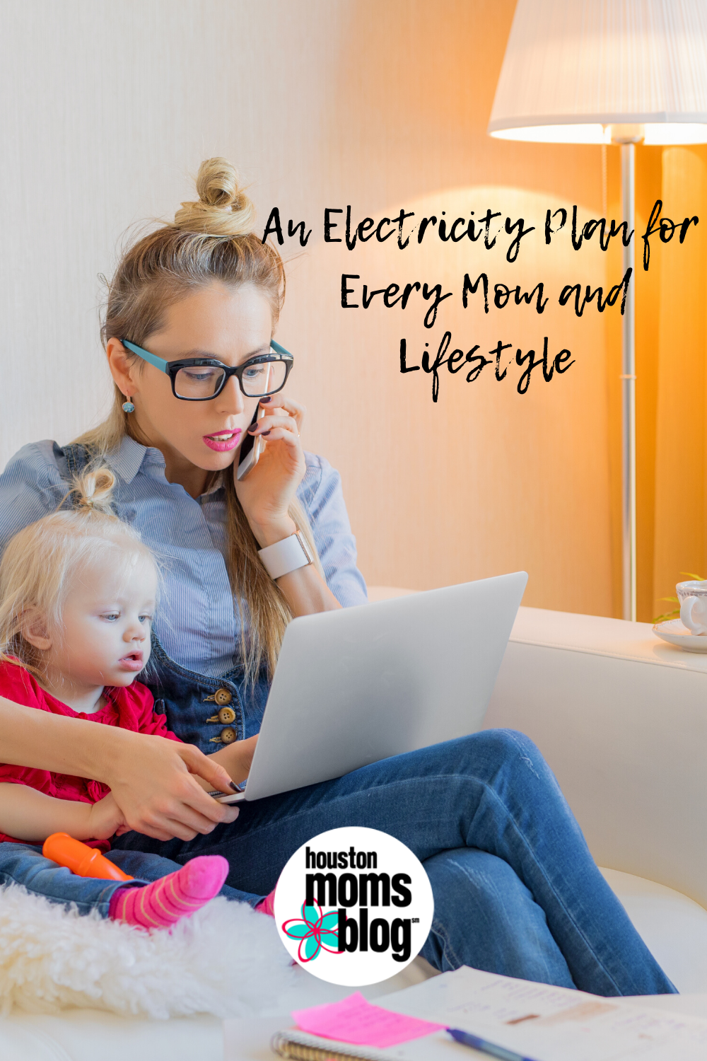 "Houston Moms Blog ""An Electricity Plan for Every Mom and Lifestyle"" #houstonmomsblog #momsaroundhouston"