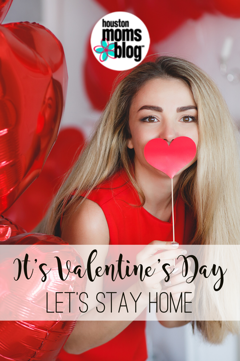 "Houston Moms Blog ""It's Valentine's Day. Let's Stay Home"" #houstonmomsblog #momsaroundhouston"
