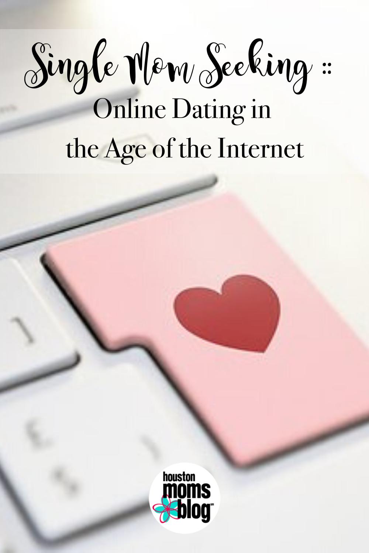 "Houston Moms Blog ""Single Mom Seeking:: Online Dating in the Age of the Internet"" #houstonmomsblog #momsaroundhouston"