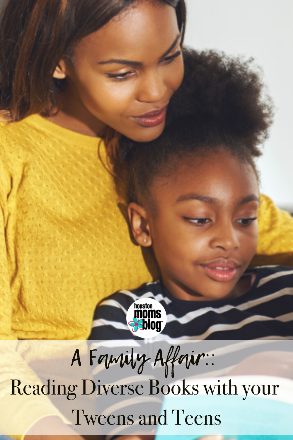 """Houston Moms Blog """"A Family Affair:: Reading Diverse Books with your Tweens and Teens"""" #houstonmomsblog #momsaroundhouston"""