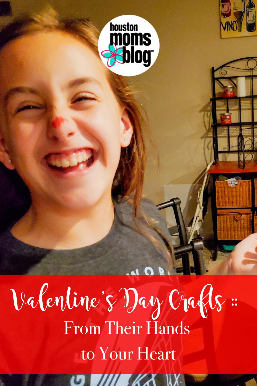 "Houston Moms Blog ""Valentine's Day Crafts:: From Their Hand s to Your Heart"" #houstonomomsblog #momsaroundhouston"