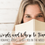 Dirty Words and Where to Find Them :: Romance Books to Get You In the Mood