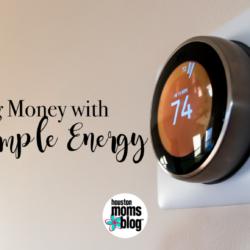 "Houston Moms Blog ""Saving Money with Real Simple Energy"" #houstonmomsblog #momsaroundhouston"
