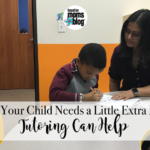 When Your Child Needs a Little Extra Help:: Tutoring Can Help