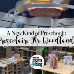 "Houston Moms ""A New Kind of Preschool:: Prescolaire The Woodlands"" #houstonmomsblog #momsaroundhouston"
